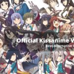 Official Kissanime Website Best Alternative Of Kissanime